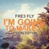 Fre3 Fly - I'm Going To Make It (Klanginfection Remix) [Out Now!]