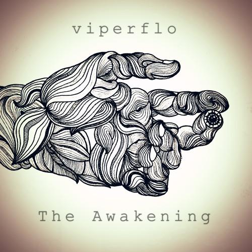 Viperflo - The Awakening
