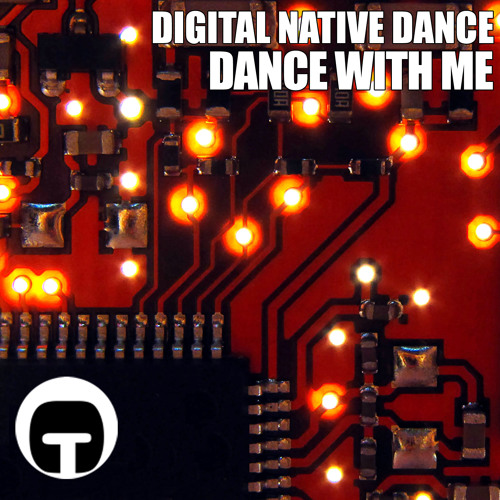 Digital Native Dance - Dance With Me (Pellycolo Remix)