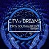 Dirty South & Alesso Ft. Ruben Haze -City Of Dreams (Apollo1 Bootleg)