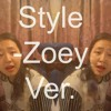 Style(original Taylor Swift)-zoey ver.