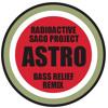 Radioactive Sago Project - Astro (Bass Relief Remix)