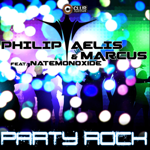 Philip Aelis & Marcus - Party Rock (Radio Edit) [PREVIEW] OUT NOW ON BEATPORT