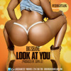 """Big Shane - """"Look At You"""" (Prod. By Supa LO)"""