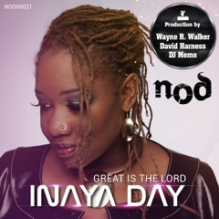 INAYA DAY: GREAT IS THE LORD