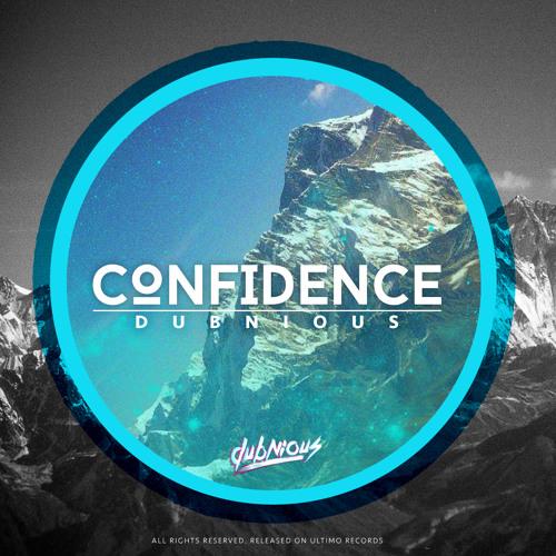 Dubnious - Confidence (Original Mix)