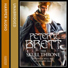 The Skull Throne, By Peter V. Brett, Read by Colin Mace