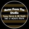 Notes From The  Studio: This is House Music remix