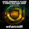 JAKKO, Steerner vs. Klauss & Turino feat. Paul Aiden - Lighthouse (Original Mix) [OUT NOW]