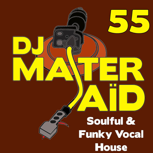 Dj master sa d 39 s soulful funky house mix volume 55 by dj for Funky house tracks