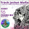 TrackJacketMafia - Slinky16 PromoMix March2015