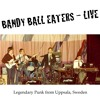 Bandy Ball Eaters Live Gottsunda 1978