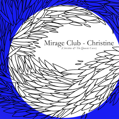 Mirage Club - Christine (Christine and The Queens Cover)