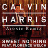 Calvin Harris - Sweet Nothing Ft. Florence Welch(Aroxie Remix)