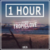 Diviners ft. Contacreast - Tropic Love  [1 HOUR] mp3