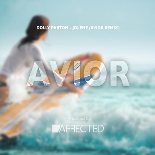 Dolly Parton - Jolene (Avior Remix) [FREE DOWNLOAD]