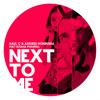 Raúl C & Andrés Honrubia Feat Tatiana Pharrell NEXT TO ME ( RADIO ED )