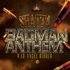03 -SHATTA - BADMAN ANTHEM - ( WAR ANGEL RIDDIM 2K15 )