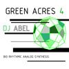 DJ ABEL - GREEN ACRES 4