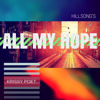 All My Hope - Hillsong (Cover - remix ) Krissy Poet