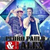 Pedro Paulo & Alex - Só No Movimento (Lançamento 2015)