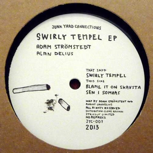 Adam Strömstedt & Alan Delius - Swirly Tempel EP [JYC-007]