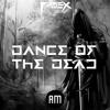 FadeX - Dance of the Dead