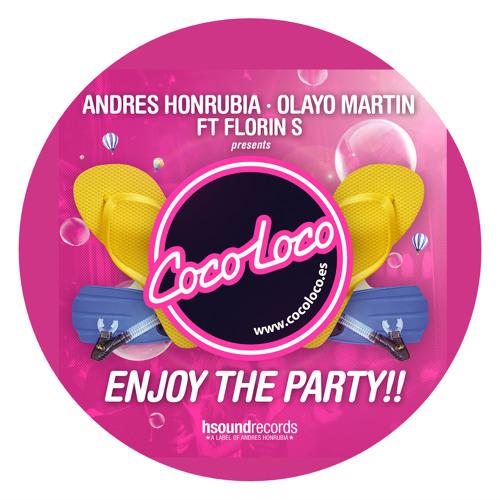 Andres Honrubia, Olayo Martin feat Florin S - Enjoy the party (Radio Edit)