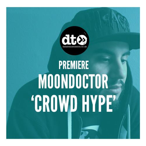 MoonDoctoR - Crowd Hype