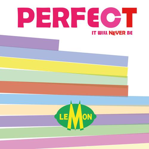 LEMON - Perfect It Will Never Be (full Album 2015)