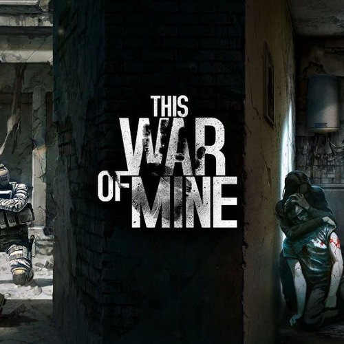 This War Of Mine Ost By Piotr Musial On Soundcloud Hear The World S Sounds