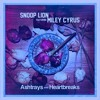 Snoop Lion Ft. Miley Cyrus - Ashtrays And Heartbreaks Slowd