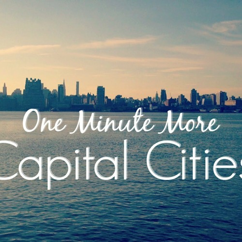 Capital Cities - One Minute More (Shah Bros. Remix)FREE DOWNLOAD
