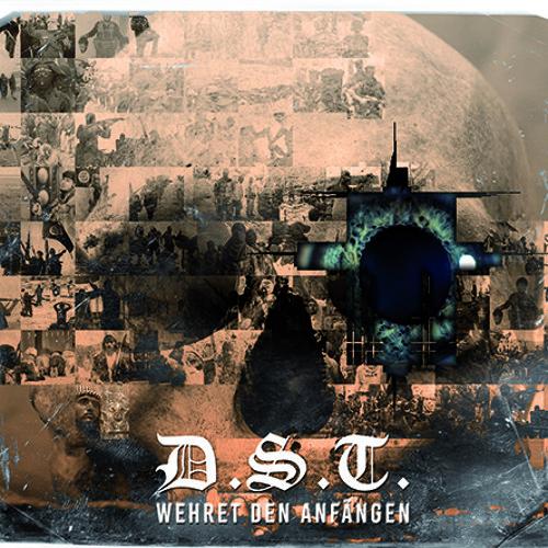 D.S.T. - Wehret den Anfängen - Hörprobenmix
