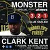"DJ CLARK KENT - LIVE FROM ""MONSTER SPECIAL"" 03/21/2015"