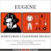 Beethoven - March from A Clockwork Orange [Stanley Kubrick's A Clockwork Orange 1971 OST]