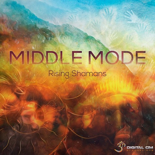 Middle Mode - Rising Shamans | EP Minimix (Releasing 13/4/15)