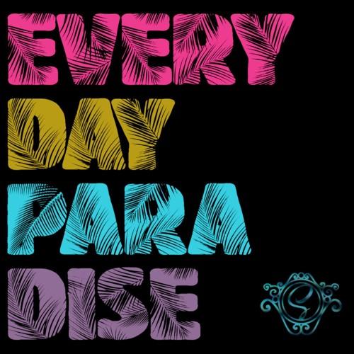 Soundopamine - EverydayParadise (The Album)