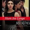 Hum Jee Lenge (MIX) - Rock Version