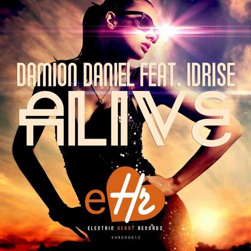 Damion Daniel - Alive (feat. Idrise) (Vocal Intro Mix)