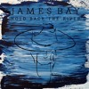 James Bay - Hold Back The River (cover)