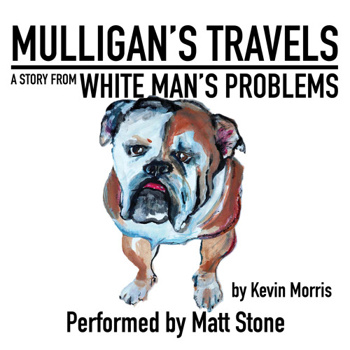 Mulligan's Travels by Kevin Morris, Performed by Matt Stone