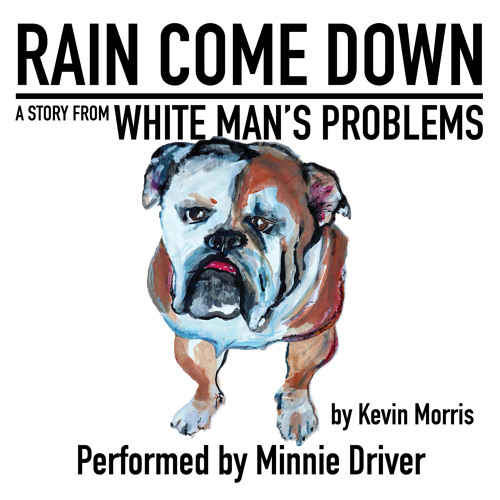 Rain Come Down by Kevin Morris, Performed by Minnie Driver