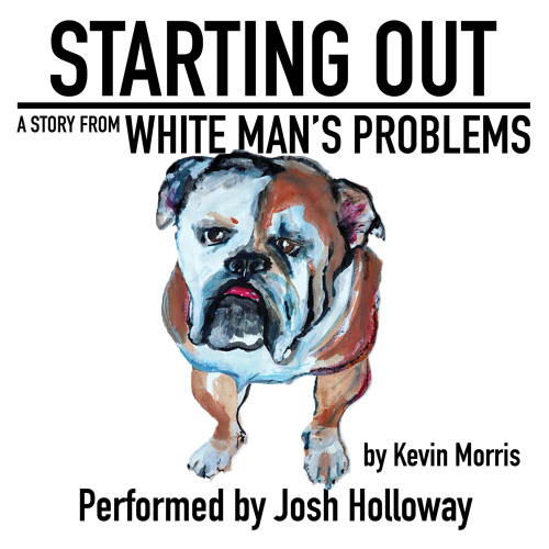 Starting Out by Kevin Morris, Performed by Josh Holloway