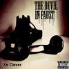 The Devil In Faust - So Clever