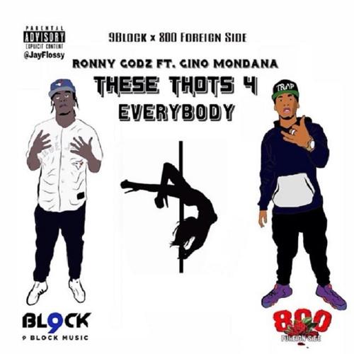 These Thots 4 Everybody Feat. Gino Mondana