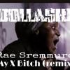 Dollahski- My X Bitch (Rae sremmurd remix)
