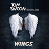 Wings (Black Boots Radio Edit) - Tom Swoon feat. Taylr Renee