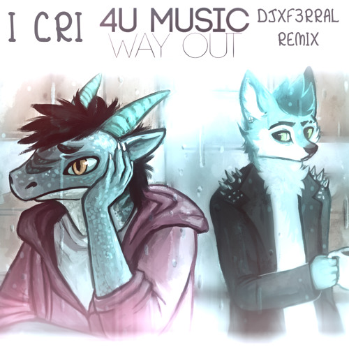 4U - Way Out (DJxF3RRAL Remix)