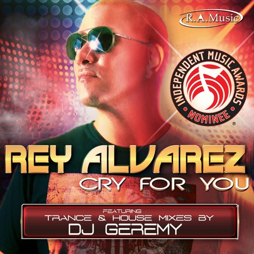 Cry for You (DJ Geremy Trance Mix) IMA Nominee